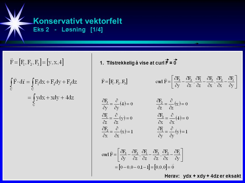 Konservativt vektorfelt Eks 2 - Løsning [1/4]